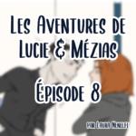 Lucie_Mezias_Ep8.1
